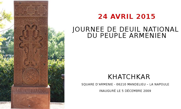 JOURNEE DE DEUIL NATIONAL  DU PEUPLE ARMENIEN – 24 AVRIL 2015