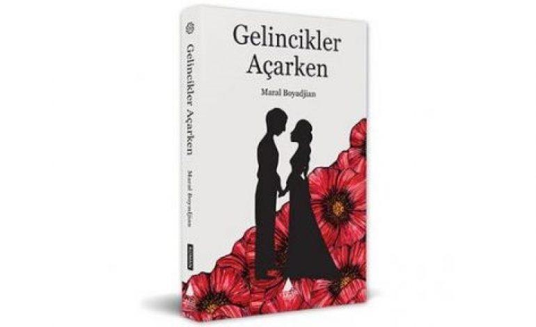 (Turkish) Bir 1915 romanı: Gelincikler Açarken