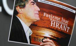 (Turkish) 'Hrant'ın inadı bu topraklarda var olmaya devam edecek'