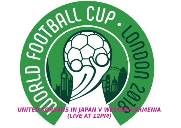 2018 ConIFA World Football Final Selection: United Koreans in Japan v Western Armenia (Live)