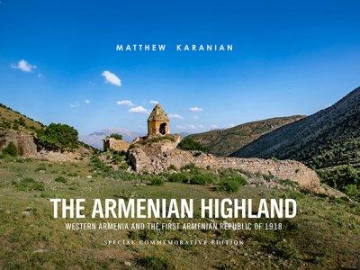 В Глендейле состоится презентация книги Мэтью Караняна «Армянское нагорье»
