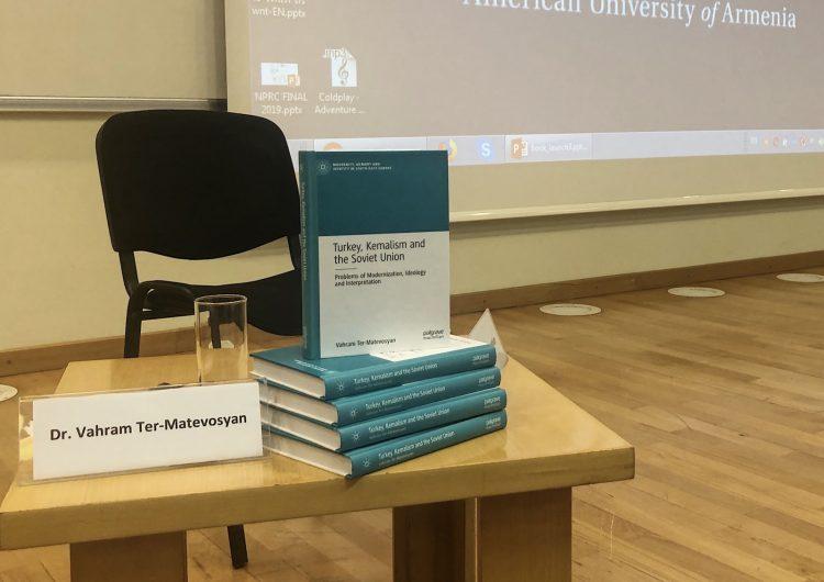 """Vahram Ter-Matevosyan'ın yazdığı """"Türkiye, Kemalizm ve Sovyetler Birliği"""" adlı kitabın tanıtımı yapıldı"""