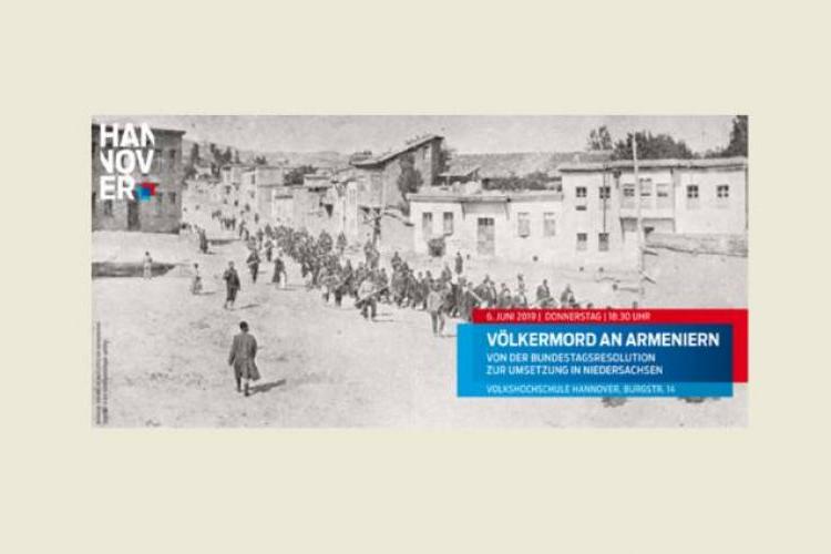 Ermenilere karşı uygulanan soykırımı tanıyan Bundestag kararının uygulanmasına adanmış bir etkinlik Hannover'de gerçekleşecek