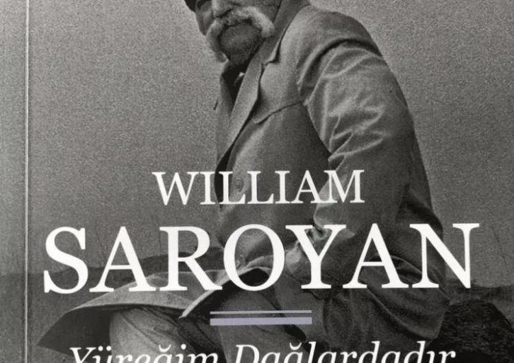 William Saroyan'ın 2 kitabının Türkçe versiyonu yayınlandı