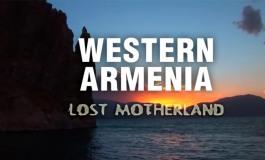 (English) Western Armenia - Lost Motherland